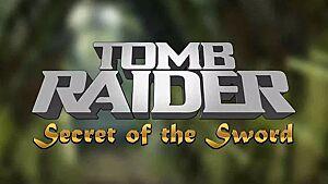 Read Tomb Raider: Secret of the Sword review